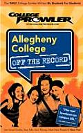 Allegheny College (College Prowler: Allegheny College Off the Record)