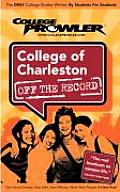 College of Charleston (College Prowler: College of Charleston Off the Record)