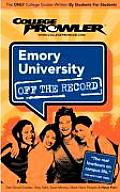 Emory University (College Prowler: Emory University Off the Record)