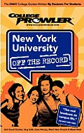 New York University (College Prowler: New York University Off the Record)