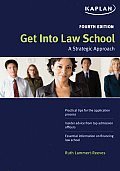 Get Into Law School 4th Edition
