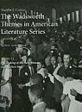 Wadsworth Themes American Literature Series, 1910-1945 Theme 13 (09 Edition)