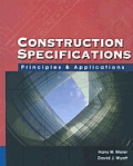 Construction Specifications Principles & Applications with CDROM