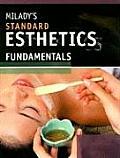 Milady's Standard Esthetics Fundamentals: 10th Edition