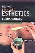 Miladys Standard Esthetics Fundamentals Exam Review