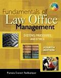Fundamentals of Law Office Management: Systems, Procedures, and Ethics [With CDROM]