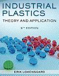 Industrial Plastics : Theory and Applications (5TH 10 Edition)