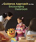 Guidance Approach for the Encouraging Classroom 5th edition