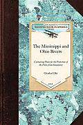 The Mississippi and Ohio Rivers: Containing Plans for the Protection of the Delta from Inundation