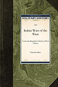 Indian Wars of the West: Containing Biographical Sketches of Those Pioneers
