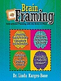 Brain Framing: Instructional Planning with the Brain in Mind