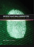 Investigating Chemistry: A Forensic Science Perspective