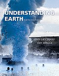 Understanding Earth (6TH 10 - Old Edition)