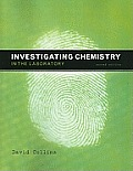 Investigating Chemistry - Lab. Manual (2ND 09 Edition)