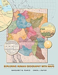 Exploring Human Geography With Maps (2ND 10 Edition)