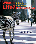 What Is Life?: a Guide To Biology With Physiology (Highschool) (11 - Old Edition)