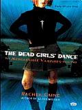The Dead Girls' Dance: The Morganville Vampires, Book II