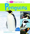 The Pebble First Guide to Penguins (Pebble First Guides)