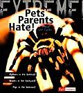 Pets Parents Hate!: Animal Life Cycles (Extreme!)