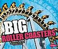Big Roller Coasters (Pebble Plus: Big)