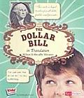The Dollar Bill: What It Really Means (Kids' Translations)