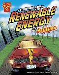 A Refreshing Look at Renewable Energy with Max Axiom, Super Scientist (Graphic Library: Graphic Science)