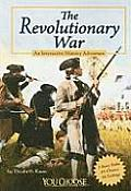 The Revolutionary War: An Interactive History Adventure (You Choose Books: An Interactive History Adventure)