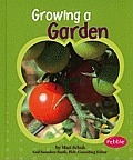 Growing a Garden (Pebble Books: Gardens)