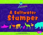 A Saltwater Stumper (Pebble Plus: Zoo Animal Mysteries)