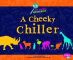A Cheeky Chiller (Pebble Plus: Zoo Animal Mysteries)