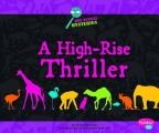 A High-Rise Thriller (Pebble Plus: Zoo Animal Mysteries)