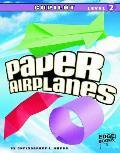 Copilot, Level 2 (Paper Airplanes)