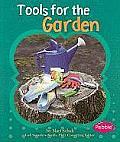 Tools for the Garden (Gardens)