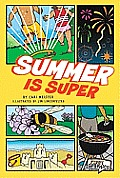 Summer Is Super (First Graphics: Seasons)
