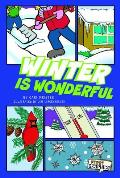 Winter Is Wonderful