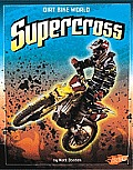 Supercross (Blazers: Dirt Bike World)