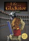 Life as a Gladiator: An Interactive History Adventure (You Choose Books: An Interactive History Adventure)