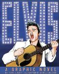 Elvis: A Graphic Novel (American Graphic) Cover
