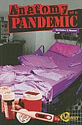 Anatomy of a Pandemic (Disasters)