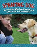 Speaking Dog: Understanding Why Your Hound Howls and Other Tips on Speaking Dog