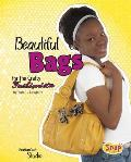 Beautiful Bags for the Crafty Fashionista (Snap Books: Fashion Craft Studio) Cover