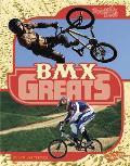 BMX Greats (Blazers: The Best of the Best)