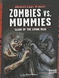 Zombies Vs. Mummies