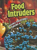 Food Intruders: Invisible Creatures Lurking in Your Food (Edge Books: Tiny Creepy Creatures)