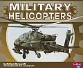 Military Helicopters (Military Machines)