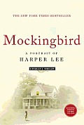 Mockingbird: A Portrait of Harper Lee by Charles J. Shields ...