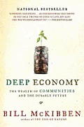 Deep Economy: The Wealth of Communities and the Durable Future Cover