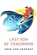 Last Son of Tomorrow: A Tor.Com Original
