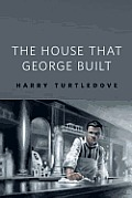 The House That George Built: A Tor.Com Original