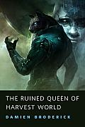 The Ruined Queen of Harvest World: A Tor.Com Original